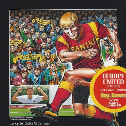 Europe United by Roy RAce & Gary Lineker written by Colin M Jarman